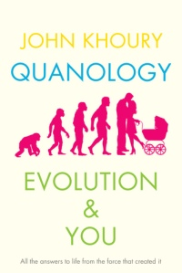 Quanology: Evolution & You